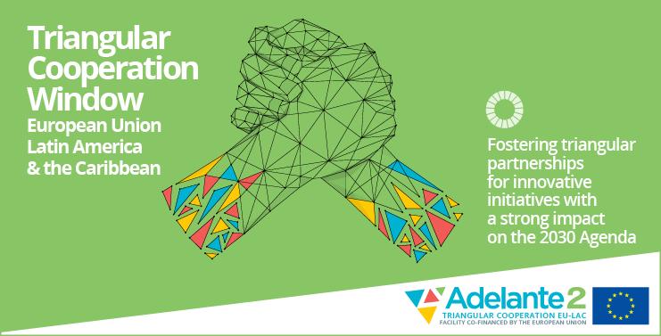 ADELANTE - Triangular Cooperation EU-LAC